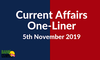 Current Affairs One-Liner: 5th November 2019