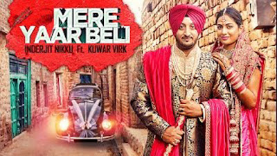 Mere Yaar Beli Lyrics - Inderjit Nikku | Punjabi Songs 2017