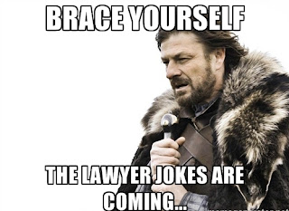 You can never have too many lawyer jokes