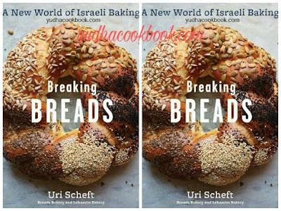 Download ebook BREAKING BREADS - A NEW WORLD OF ISRAELI BAKING by Uri Scheft