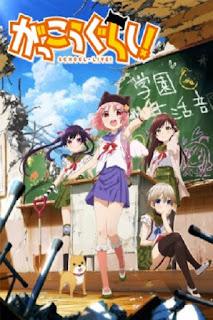 Gakkougurashi! (2015) sinopsis, nonton trailer, detail, pengisi suara, OST