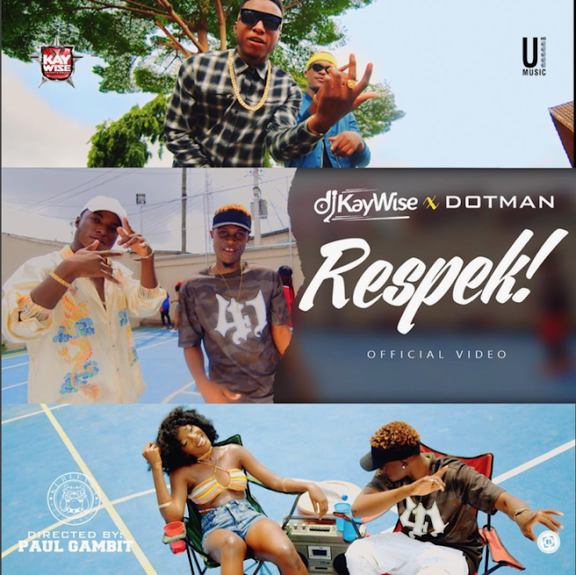 VIDEO: DJ Kaywise ft. Dotman – Respek