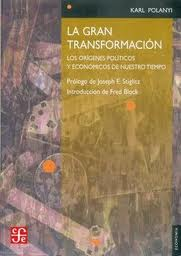La gran transformación – Karl Polanyi