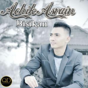 Download Lagu Achik Asrain - Bisikan Mp3