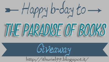 http://ithuriel99.blogspot.it/2015/03/happy-b-day-to-paradise-of-books.html