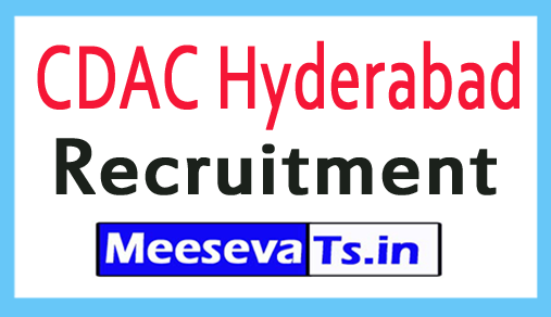 Centre Development of Advanced Computing  CDAC Hyderabad Recruitment