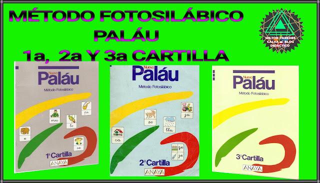 MÉTODO FOTOSILÁBICO PALÁU-1a,2a Y 3a CARTILLA