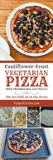 Cauliflower-Crust Vegetarian Pizza with Mushrooms and Olives found on KalynsKitchen.com