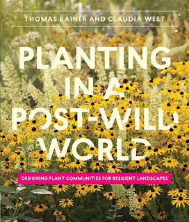 http://www.amazon.com/Planting-Post-Wild-World-Communities-Landscapes/dp/1604695536