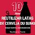 10 Ideias para reutilizar latas de cerveja ou sumo / 10 Ideas to upcycle beer or soda cans