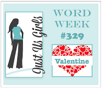 http://justusgirlschallenge.blogspot.com/2016/02/just-us-girls-329-word-week.html