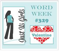http://justusgirlschallenge.blogspot.com/2016/02/just-us-girls-329-word-week.html