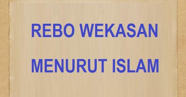 rebo wekasan dalam islam