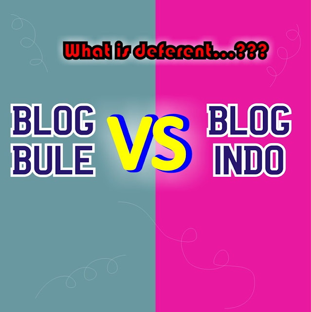 Blog Indo VS Blog Bule