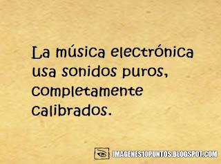 frases de musica electronica