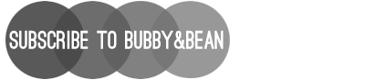 Subscribe to Bubby and Bean