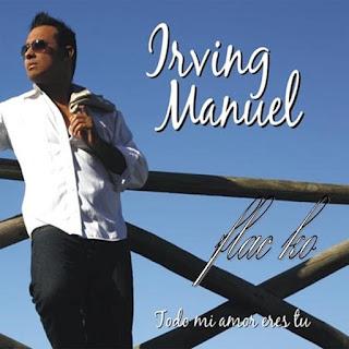 TODO MI AMOR ERES TU - IRVING MANUEL (2010)