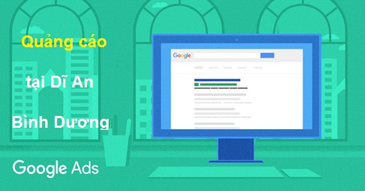 Quảng cáo Google giá rẻ ở Dĩ An, Bình Dương