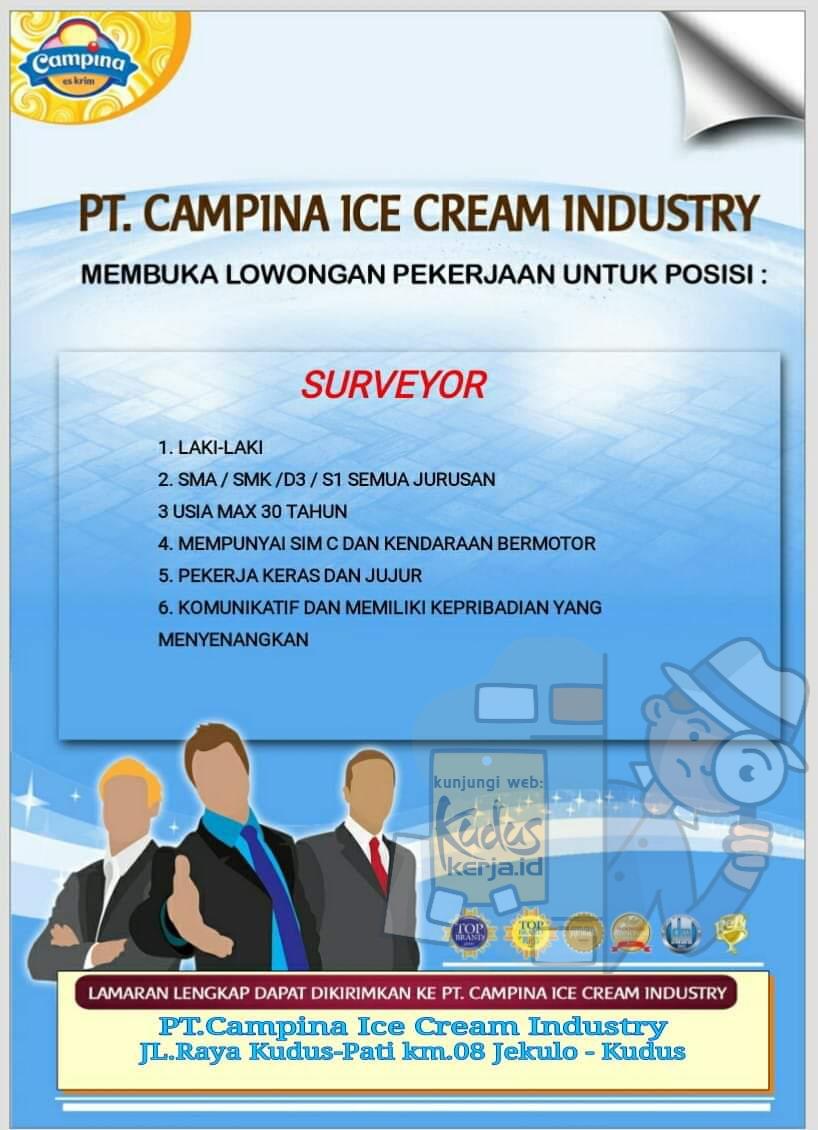 Kudus Kerja lowongan Kerja PT Campina Ice Cream Industries Kudus sedang membuka lowongan kerja untuk posisi Surveyor. Silahkan lihat pada gambar dibawah ini informasi lengkapnya.