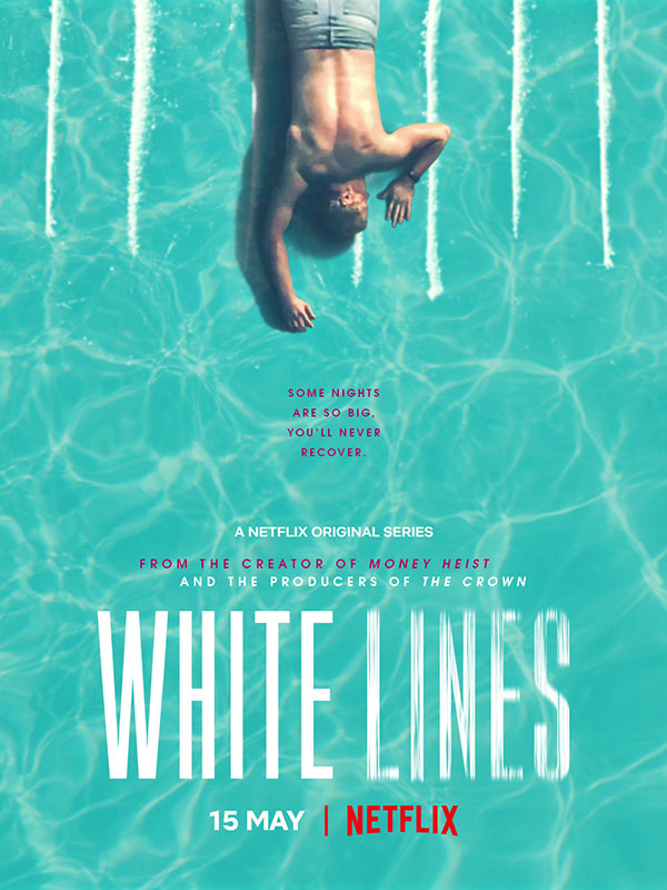 White Lines – Saison 1 [Complete] [Streaming] [Telecharger]