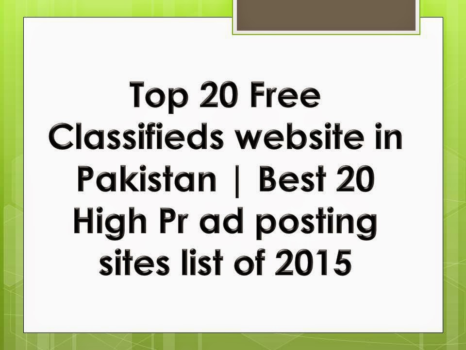 Free Pakistan Classified Sites List, Top 20 Pakistani Business
