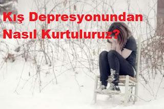 Kış Depresyonundan Nasıl Kurtuluruz?
