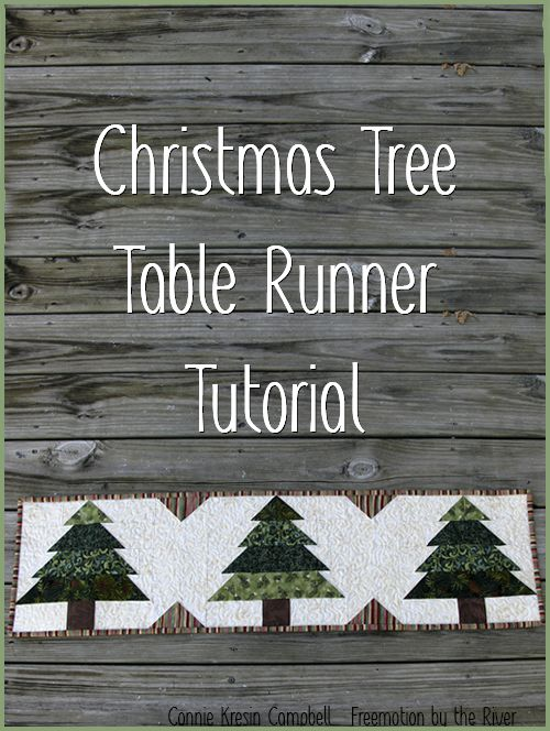 Fast and Easy Christmas Tree Tablerunner Tutorial