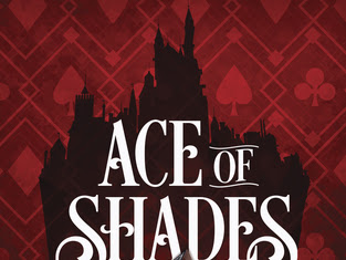 I Need The Sequel ASAP: Ace of Shades by Amanda Foody