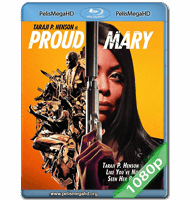 PROUD MARY (2018) 1080P HD MKV ESPAÑOL LATINO