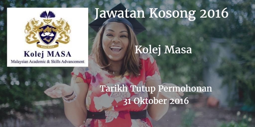 Jawatan Kosong Kolej Masa 31 Oktober 2016