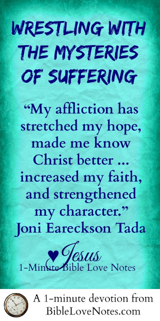 Joni Eareckson Tada Healing, benefits of suffering