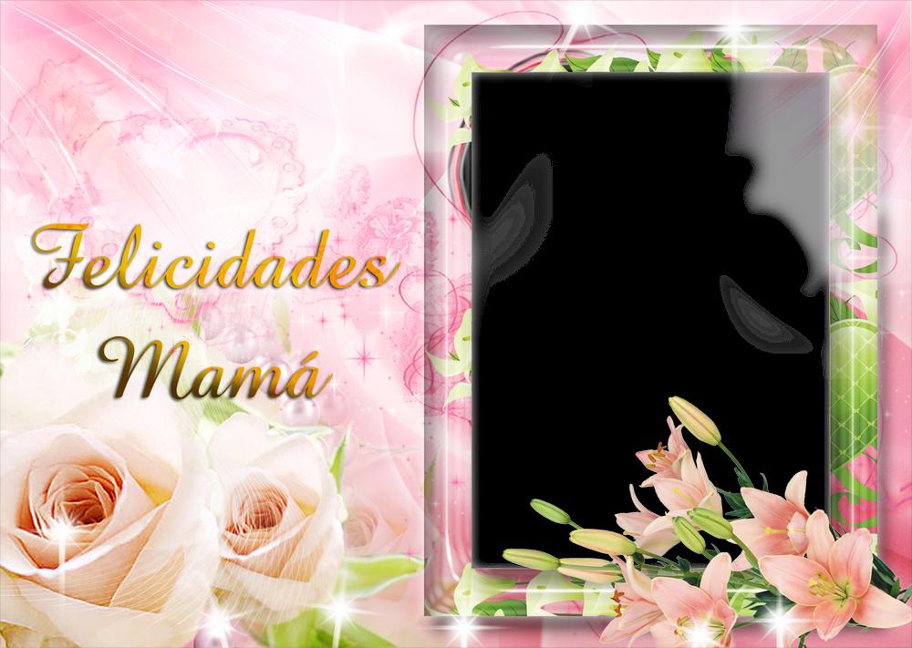 Marcos de Fotos Día de la Madre ~ Marcos Gratis para Fotografías.