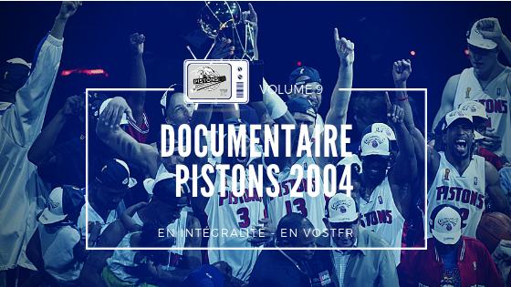 Pistons TV Documentaire sur les Champions 2004 en VOSTFR