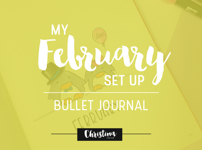 See how I've set up my bullet journal for the month of February. The focus has been to create a daily routine that will help me achieve balance. - www.christina77star.co.uk
