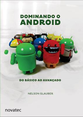 Dominando o Android: Do Básico ao Avançado