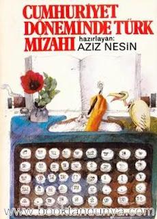 Aziz Nesin - Cumhuriyet Dönemi Türk Mizahı Antolojisi