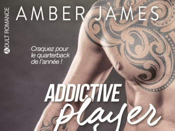Addictive player, intégrale d'Amber James