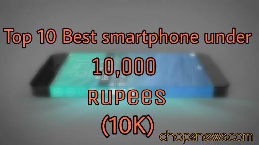 Top 10 best smartphone under 10,000