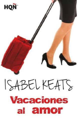 Vacaciones al amor - Isabel Keats