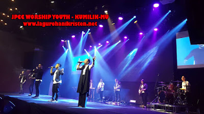JPCC Worship Youth - Kumilik-Mu