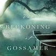 The Reckoning at Gossamer Pond by Jamie Jo Wright