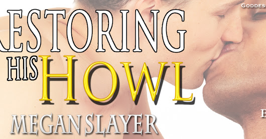 Restoring His Howl - MM Romance and a Giveaway #MMRomance #Giveaway