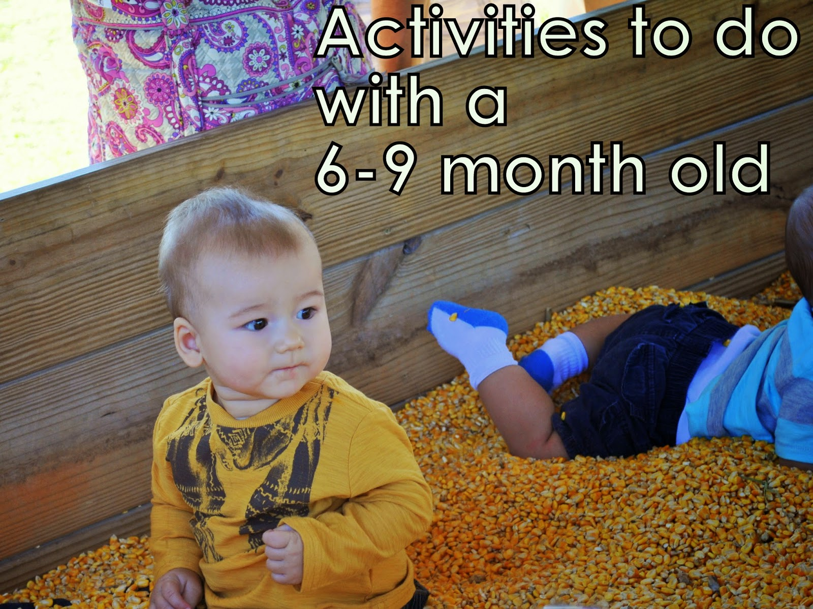 Activities To Do With A 6 9 Month Old