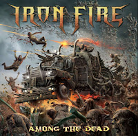 """Iron Fire - """"Among the Dead"""""""