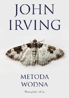 """Metoda wodna"" John Irving"
