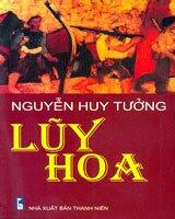 Lũy Hoa - Nguyễn Huy Tưởng