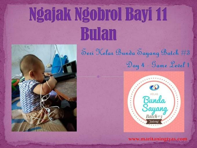 Ngajak Ngobrol Bayi 11 Bulan