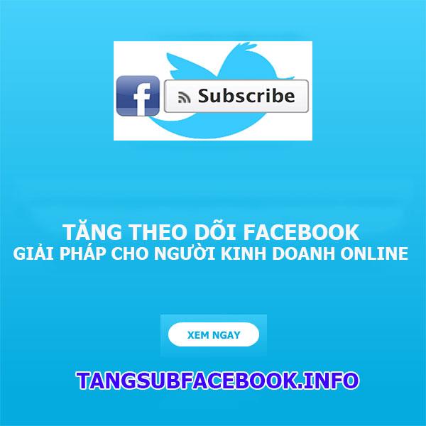 tang theo doi tren facebook