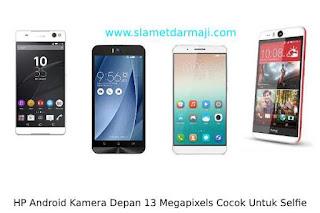 HP Android Kamera Depan 13 Megapixels Cocok Untuk Selfie