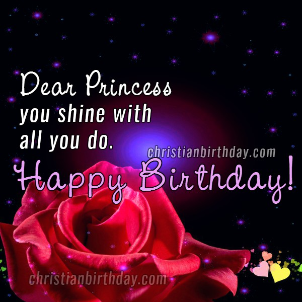 Happy Birthday Beautiful Princess Free Christian Quotes Happy Birthday Wishes For Princess